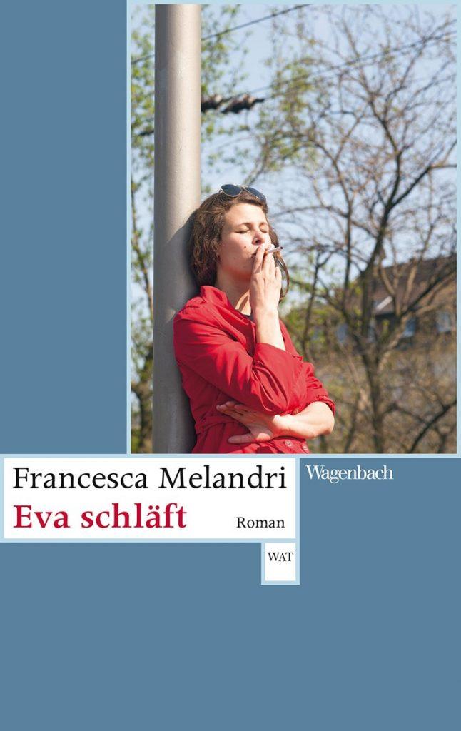Francesca Melandri, Eva schläft, Wagenbach Verlag, 15,90 €